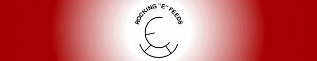 """Rocking """"E"""" Feeds"""